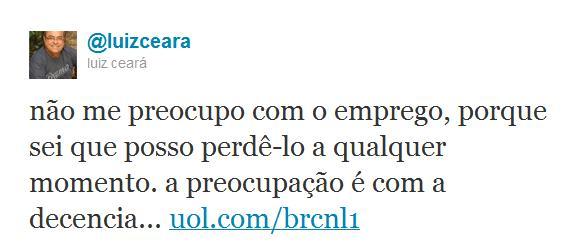 http://mit.zenfs.com/794/2012/02/LuizCeara-demitido_reproducaotwitter.jpg